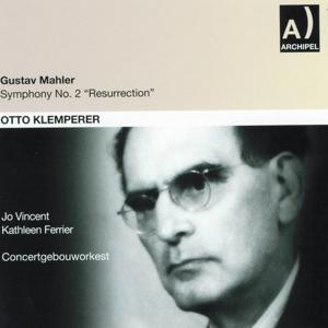 Gustav Mahler: Symphony No. 2, Resurrection