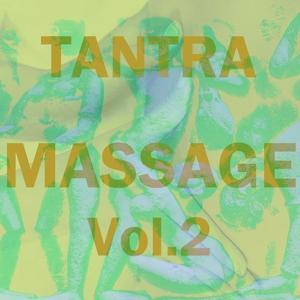 Tantra Massage, Vol. 2