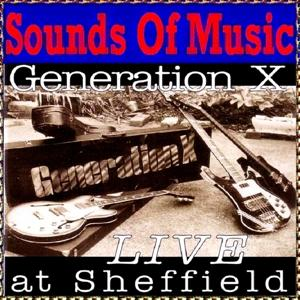 Generation X (Live At Sheffield)