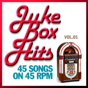 Juke Box Hits : 45 Songs On 45 Rpm, Vol. 01