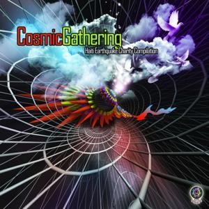 Cosmic Gathering (Haiti Earthquake Charity Compilation)