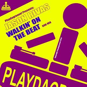 Walkin' On the Beat (Dub Mix)