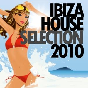 Ibiza House Selection 2010