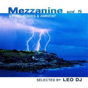 Mezzanine, Vol. 5 (Ethno Moods & Ambient)