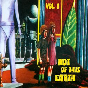 Not of this Earth, Vol. 1