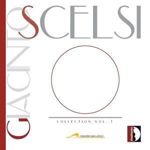 Giacinto Scelsi : Collection, Vol. 1