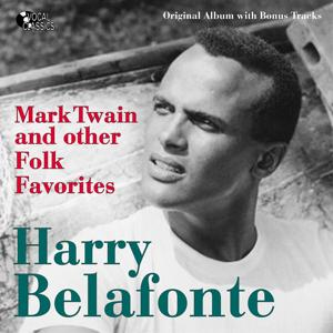 Mark Twain and Other Folk Favorites (Original Album Plus Bonus Tracks)