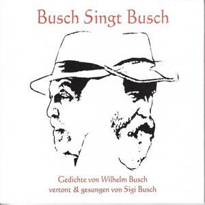 Busch singt Busch