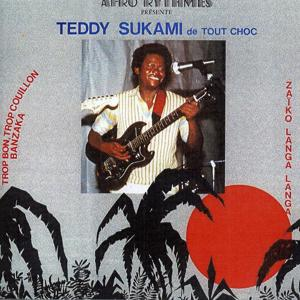 Teddy Sukami de Tout Choc