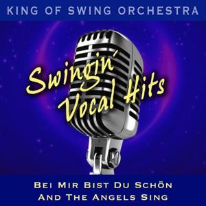 Swingin' Vocal Hits: Bei mir bist du schön, And the Angels Sing