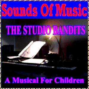 The Studio Bandits (A Musical for Children)