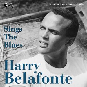 Harry Belafonte Sings the Blues (Original Album)