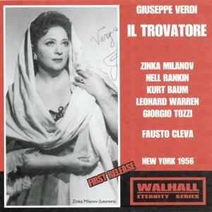 Giuseppe Verdi : Il Trovatore (New York 1956)