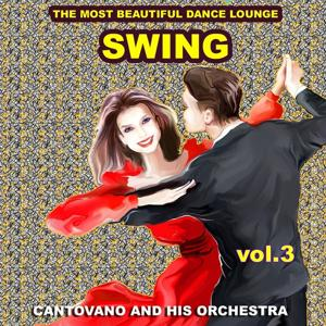 Swing : The Most Beautiful Dance Lounge, Vol.3