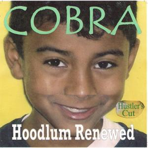 Hoodlum Renewed (Hustler's Cut)