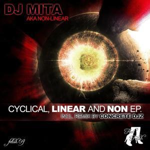 Cyclical, Linear and Non - EP