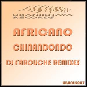 Chinandondo (Dj Farouche Remixes)