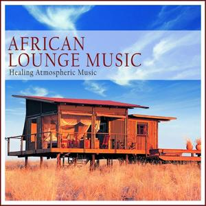 African Lounge Music
