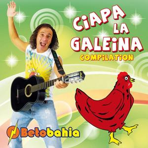 Ciapa la galeina (Compilation)