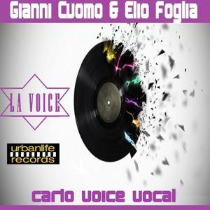 La Voice (Carlo Voice Vocal Re-Edit)