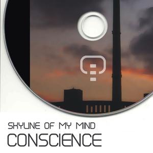 Skyline Of My Mind (Ten Years Of Conscience)