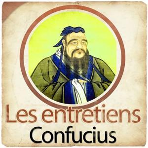 Les entretiens de Confucius (Collection Philosophie et Spiritualité)