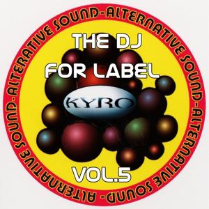 The Dj for Label, Vol.5