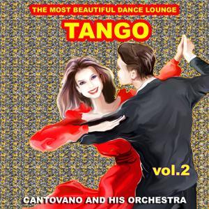 Tango : The Most Beautiful Dance Lounge, Vol.2