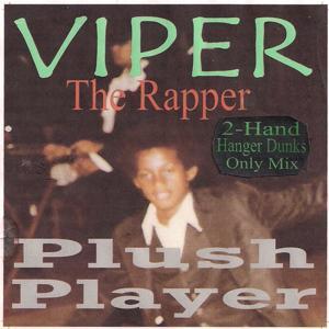 Plush Player (2-Hand Hanger Dunks Only Mix)