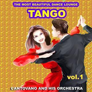 Tango : The Most Beautiful Dance Lounge, Vol.1
