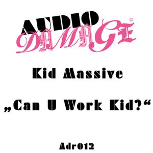 Can U Work Kid?
