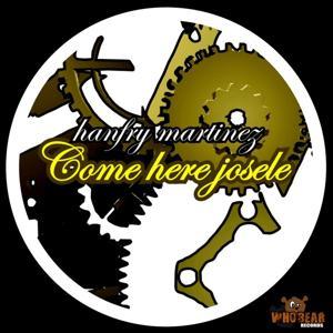 Come Here Josele