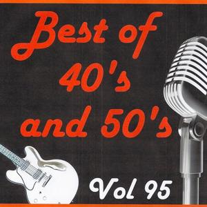Best of 40's and 50's, Vol. 95