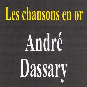 Les chansons en or - André Dassary
