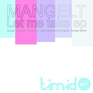 Let Me Take - EP