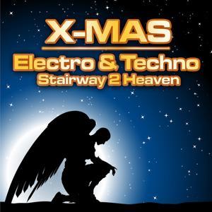 X-MAS Electro and Techno (Stairway 2 Heaven)