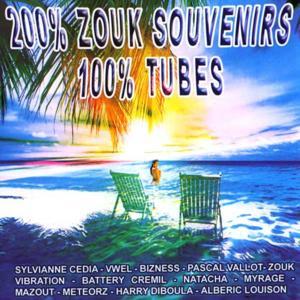 200 % Zouk souvenirs, 100 % tubes