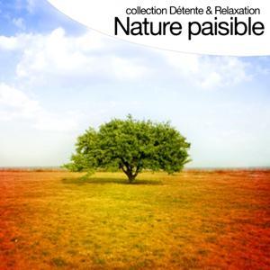Nature paisible (Collection détente et relaxation)