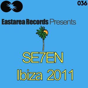 SE7EN (Ibiza 2011)