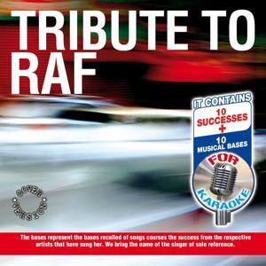 Tribute to Raf
