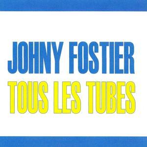 Tous les tubes - Johny Fostier