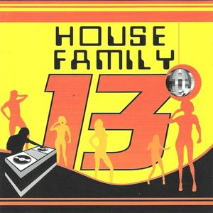 House Family, Vol. 13