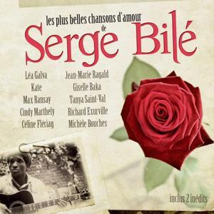 Les plus belles chansons de Serge Bilé