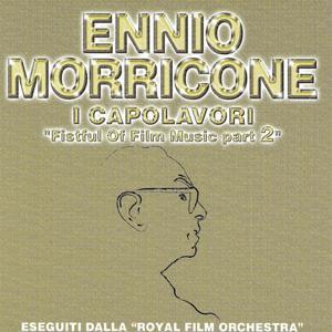 Ennio Morricone: I capolavori (Fistful of Film Music, Part 2)