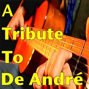 A Tribute to De André