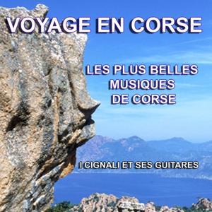 Voyage en Corse - Les plus belles musiques de Corse