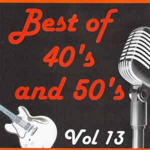 Best of 40's and 50's, Vol. 13