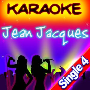 Jean Jacques Karaoké - Single (Single 4)