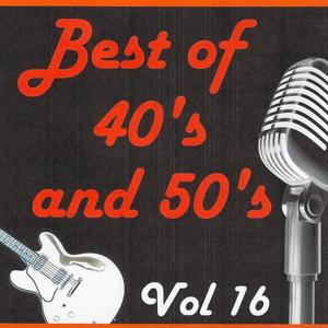 Best of 40's and 50's, Vol. 16