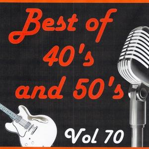 Best of 40's and 50's, Vol. 70
